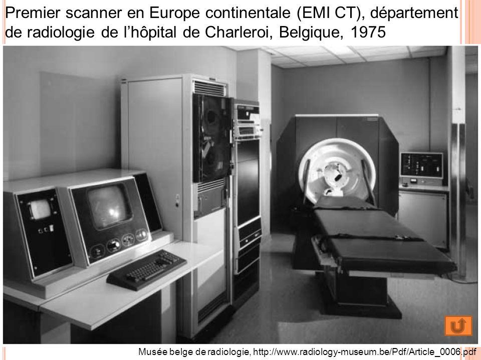 Premier scanner en Europe continentale (EMI CT), département de radiologie de lhôpital de Charleroi, Belgique, 1975 Musée belge de radiologie, http://