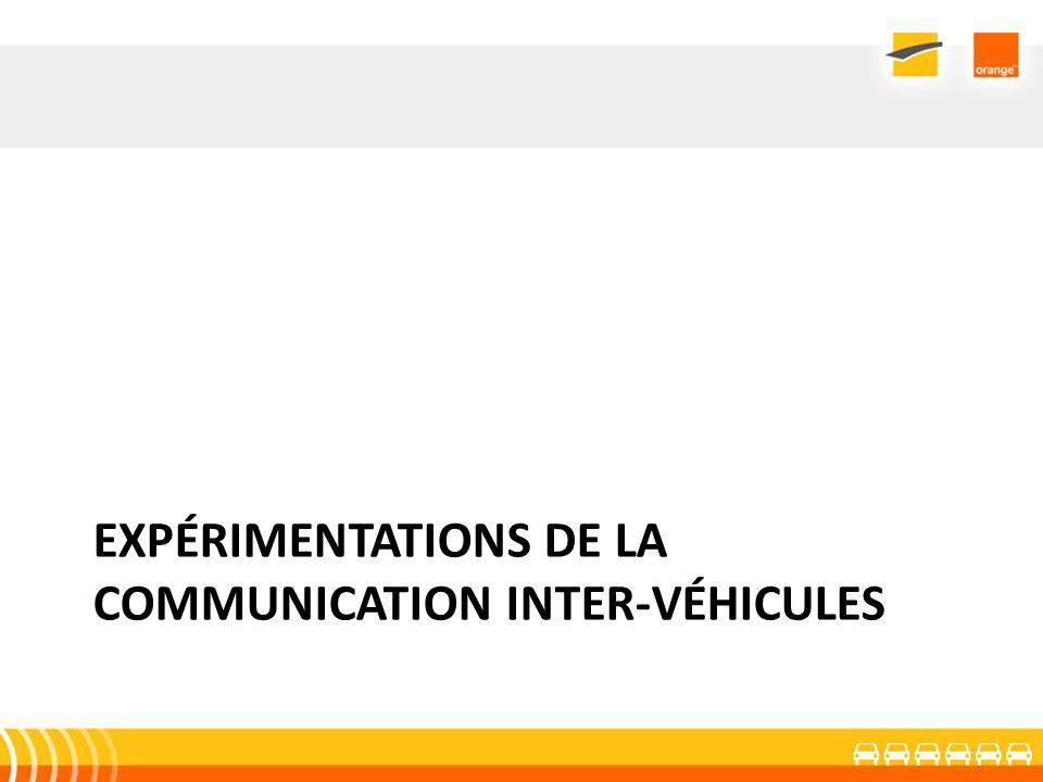 EXPÉRIMENTATIONS DE LA COMMUNICATION INTER-VÉHICULES