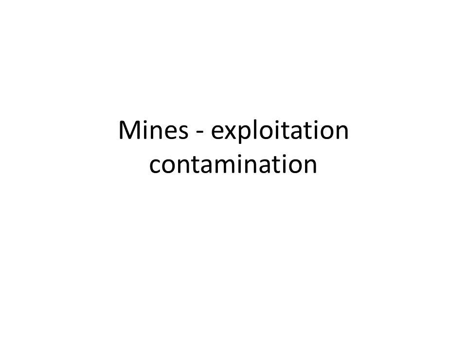 Mines - exploitation contamination
