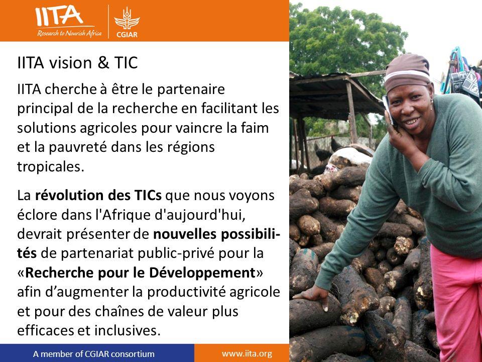 A member of CGIAR consortium IITA vision & TIC IITA cherche à être le partenaire principal de la recherche en facilitant les solutions agricoles pour