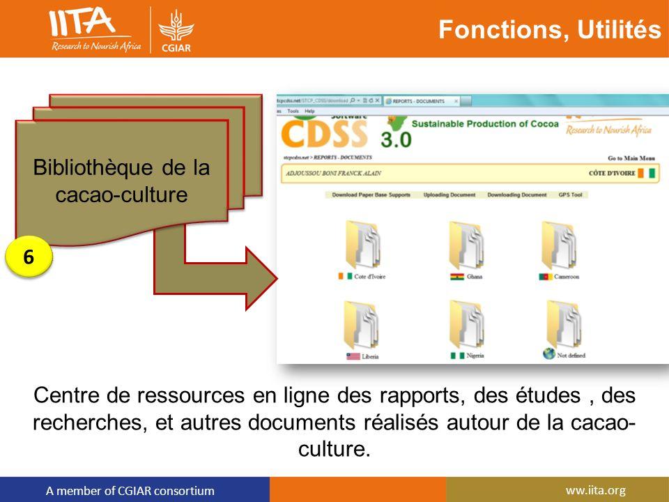 A member of CGIAR consortium ww.iita.org Fonctions, Utilités Centre de ressources en ligne des rapports, des études, des recherches, et autres documen