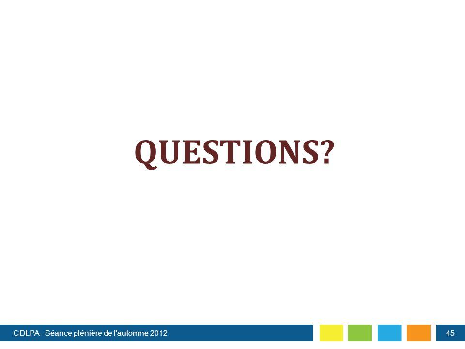 QUESTIONS CDLPA - Séance plénière de l automne 201245