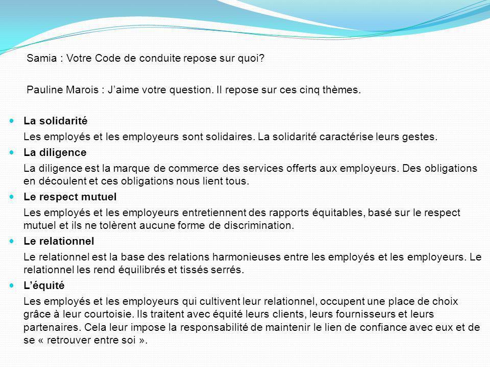 Vous êtes obligés de me croire. Pauline Marois, la première ministre du Québec veut ajouter son grain de sel. Pauline Marois : Voici lessentiel de la