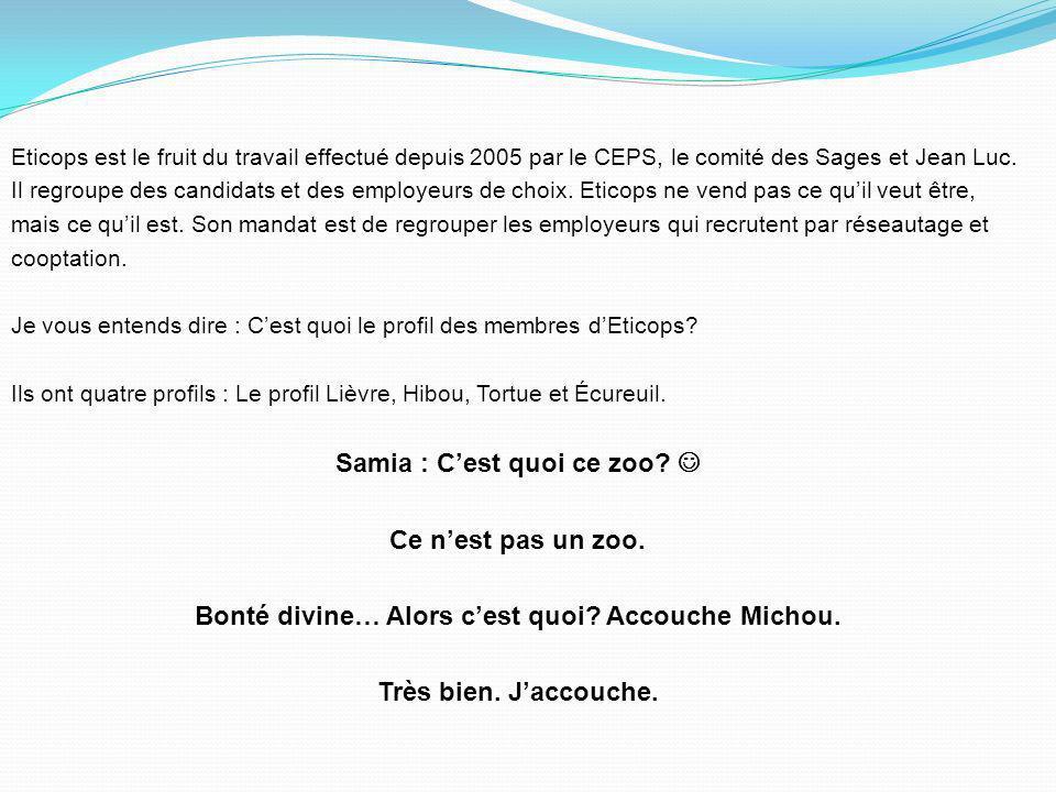 Jean Luc a ensuite pris le temps de créer ETICOPS avec Hélène Chapart. ETIC veut dire Entraide Technologues Ingénieurs Chimistes. COPS est labréviatio