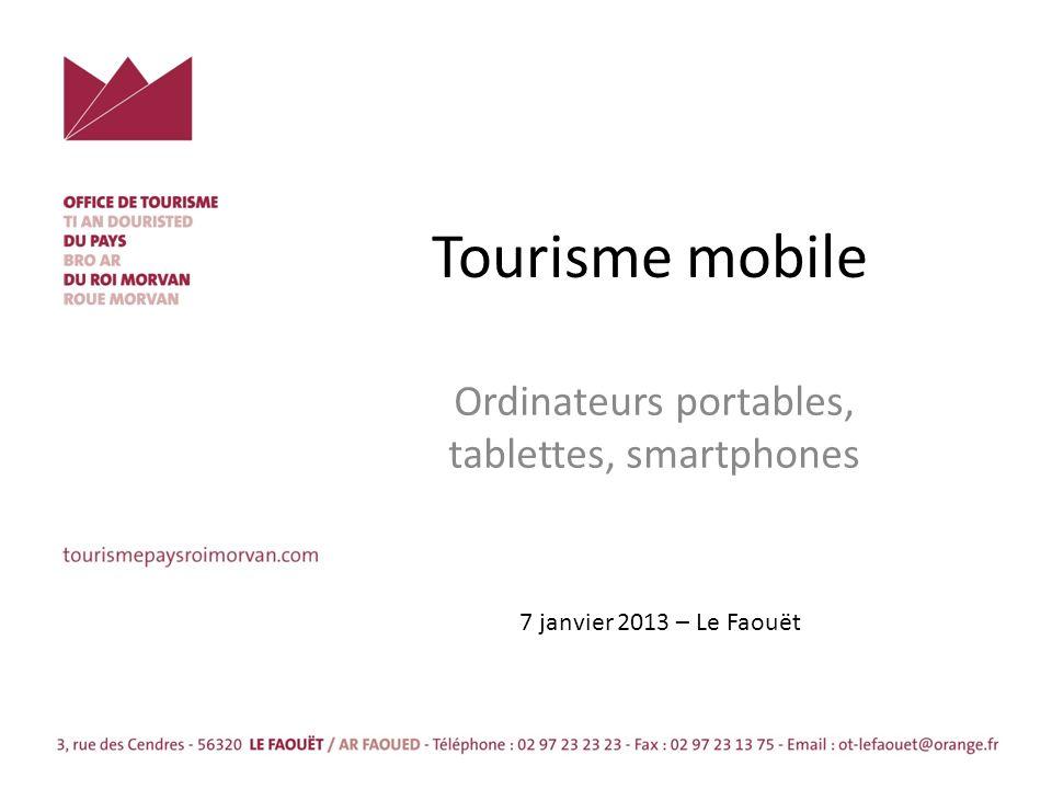 Tourisme mobile Ordinateurs portables, tablettes, smartphones 7 janvier 2013 – Le Faouët