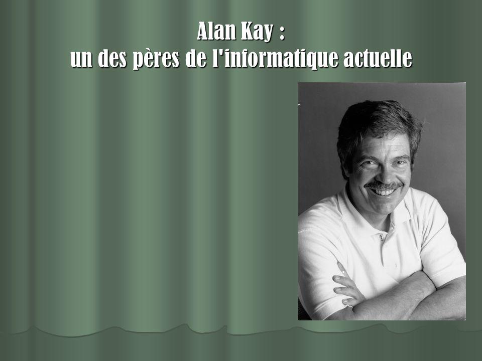 Alan Kay : un des pères de l'informatique actuelle
