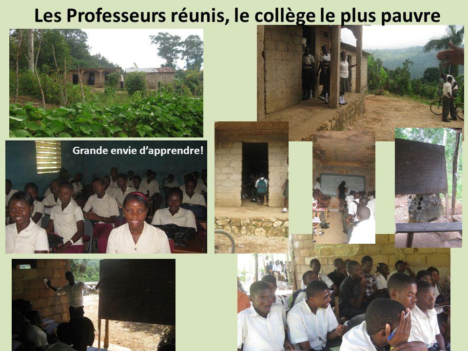 Les Professeurs réunis, le collège le plus pauvre Grande envie dapprendre!