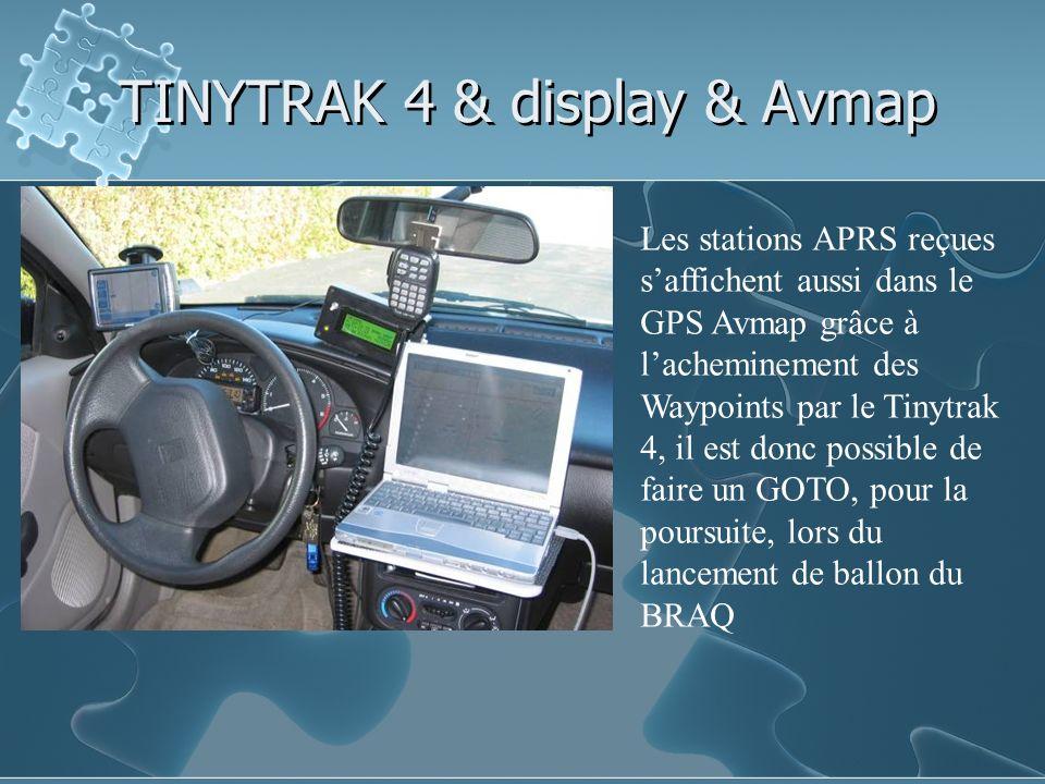 TINYTRAK 4 & display & Avmap Les stations APRS reçues saffichent aussi dans le GPS Avmap grâce à lacheminement des Waypoints par le Tinytrak 4, il est