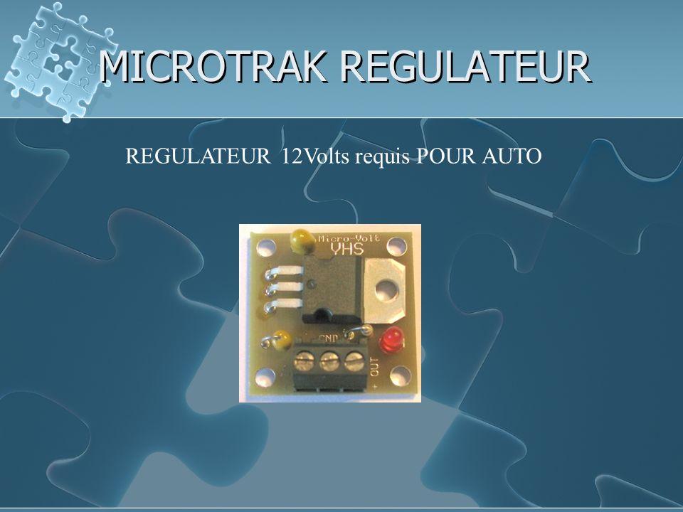 MICROTRAK REGULATEUR REGULATEUR 12Volts requis POUR AUTO