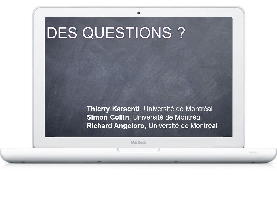 Thierry Karsenti, Université de Montréal Simon Collin, Université de Montréal Richard Angeloro, Université de Montréal