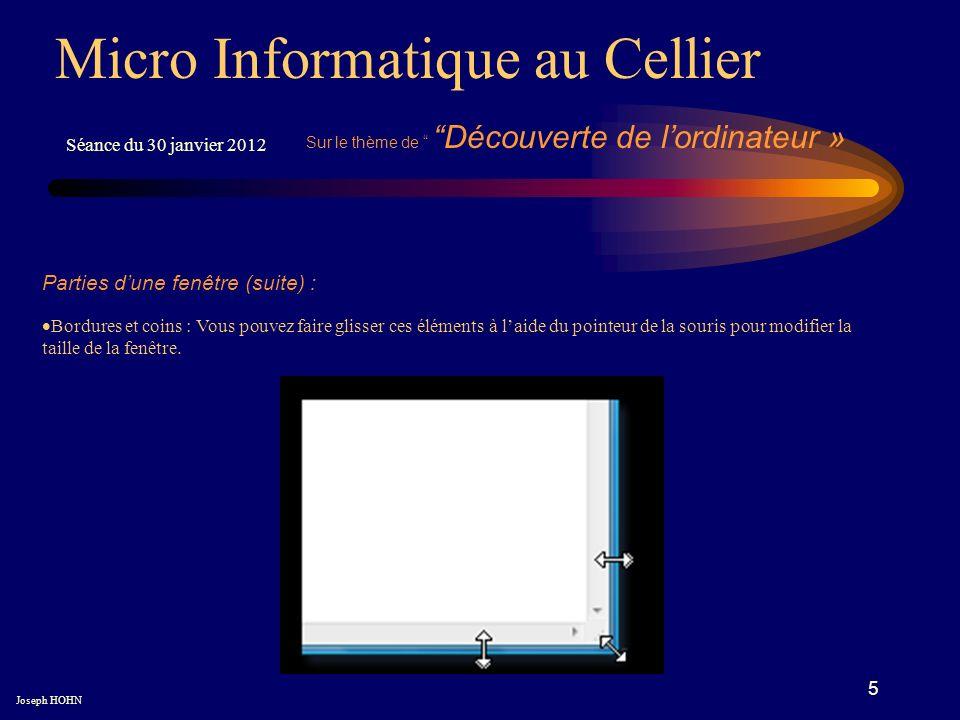 6 Micro Informatique au Cellier Joseph HOHN Nous découvrons : les éléments de l ordinateur portable ; Connectique : les différentes « prises » de l ordinateur.
