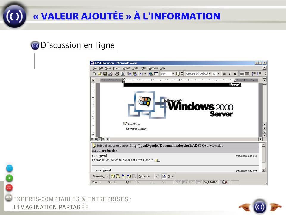 « VALEUR AJOUTÉE » À L'INFORMATION Discussion en ligne