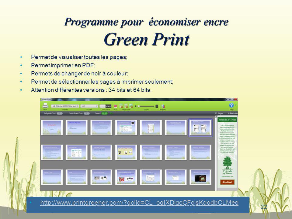 Club informatique Longueuil, février 2011 Programme pour économiser encre Green Print Permet de visualiser toutes les pages; Permet imprimer en PDF; P
