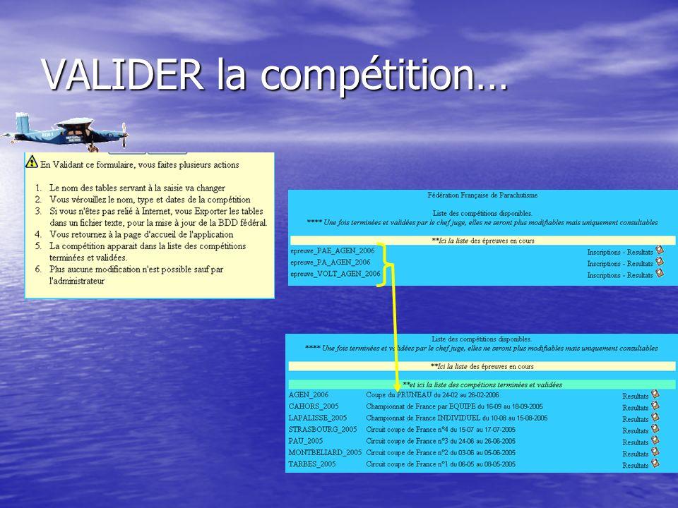 VALIDER la compétition…