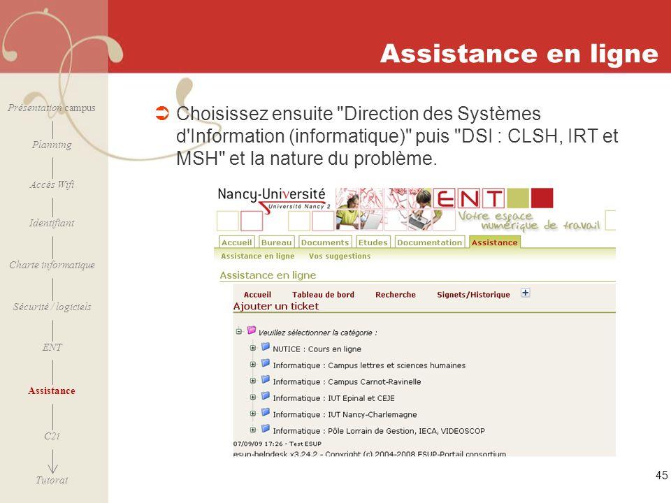 [ 2006 – 2007] 45 Assistance en ligne Choisissez ensuite