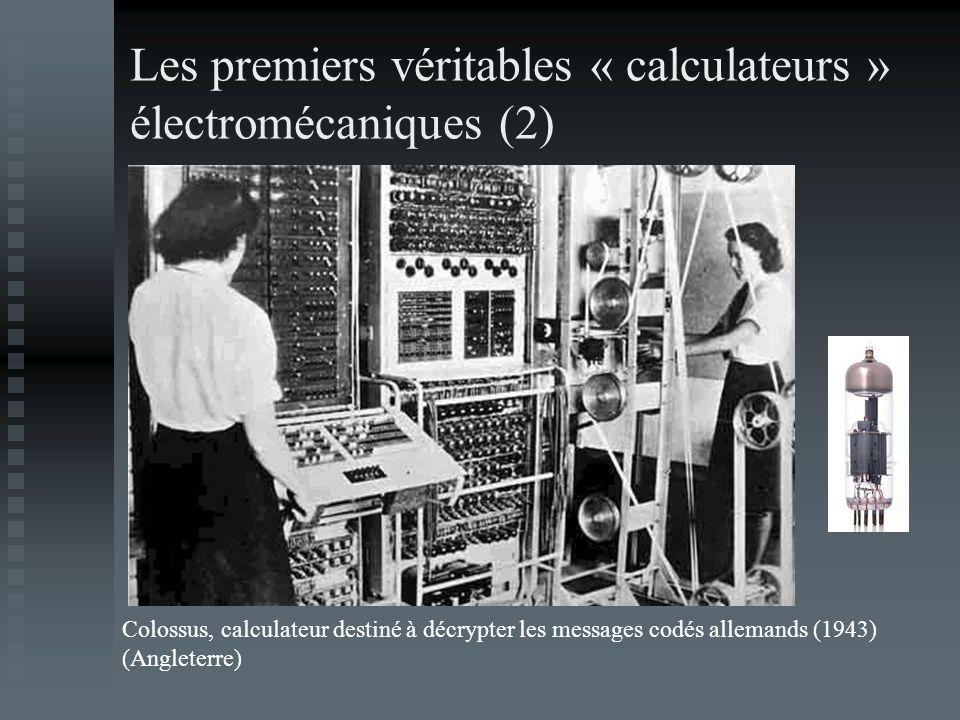 Les premiers véritables « calculateurs » électromécaniques (2) Colossus, calculateur destiné à décrypter les messages codés allemands (1943) (Angleter