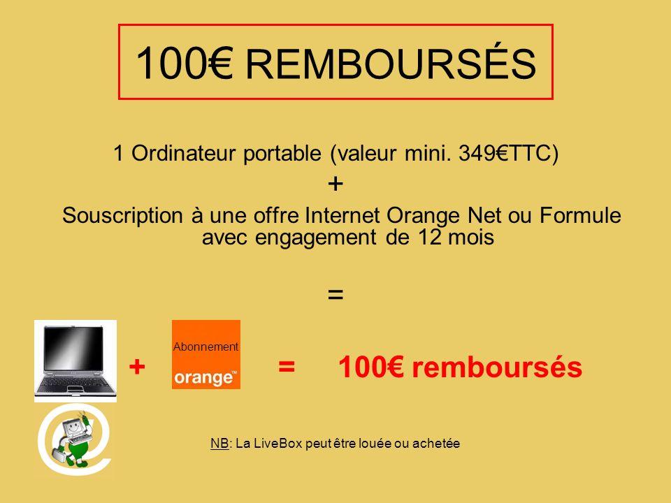 100 REMBOURSÉS 1 Ordinateur portable (valeur mini.