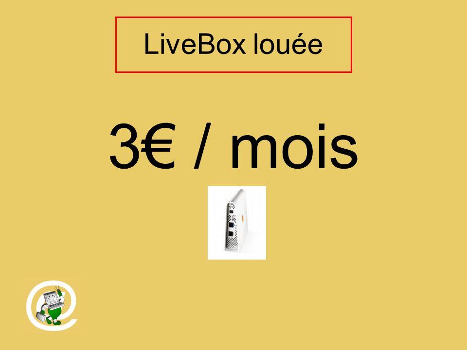 LiveBox louée 3 / mois