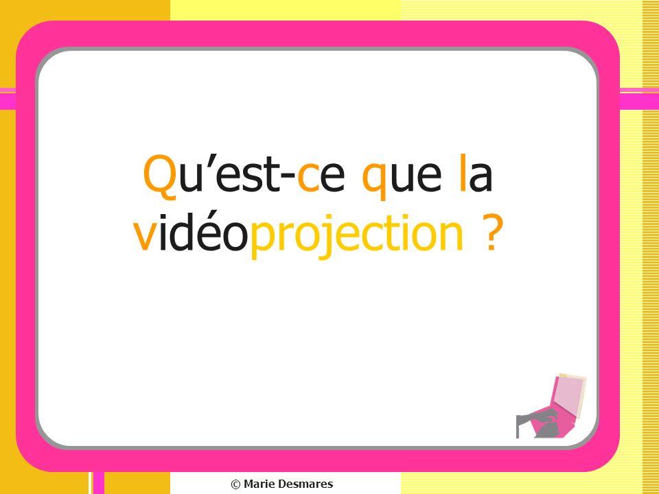 © Marie Desmares Quest-ce que la vidéoprojection ?