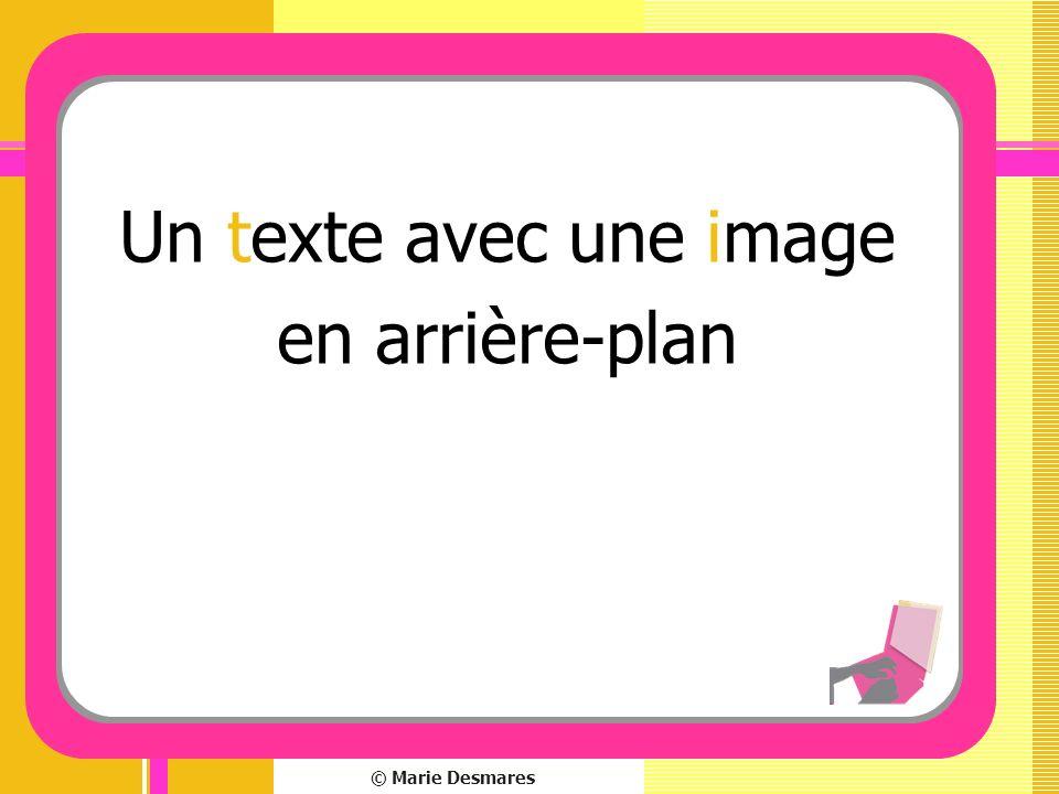 © Marie Desmares Un texte avec une image en arrière-plan