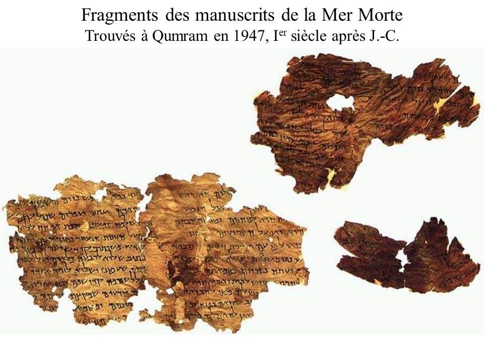 Fragments des manuscrits de la Mer Morte Trouvés à Qumram en 1947, I er siècle après J.-C.