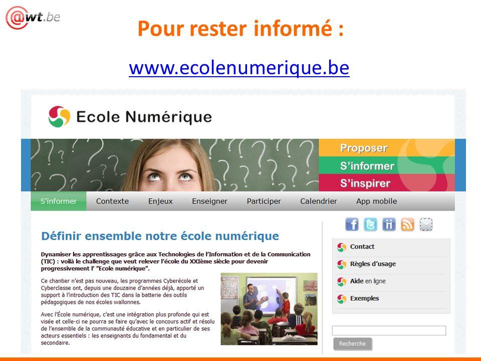 www.ecolenumerique.be Pour rester informé :