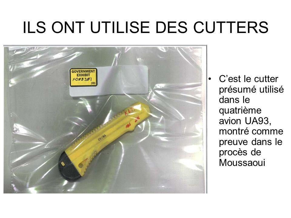 ILS ONT UTILISE DES CUTTERS Cest le cutter présumé utilisé dans le quatrième avion UA93, montré comme preuve dans le procès de Moussaoui