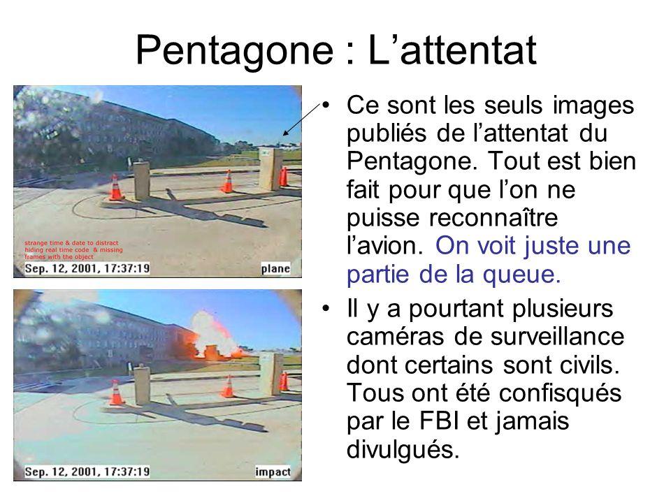 Pentagone : Lattentat Ce sont les seuls images publiés de lattentat du Pentagone. Tout est bien fait pour que lon ne puisse reconnaître lavion. On voi