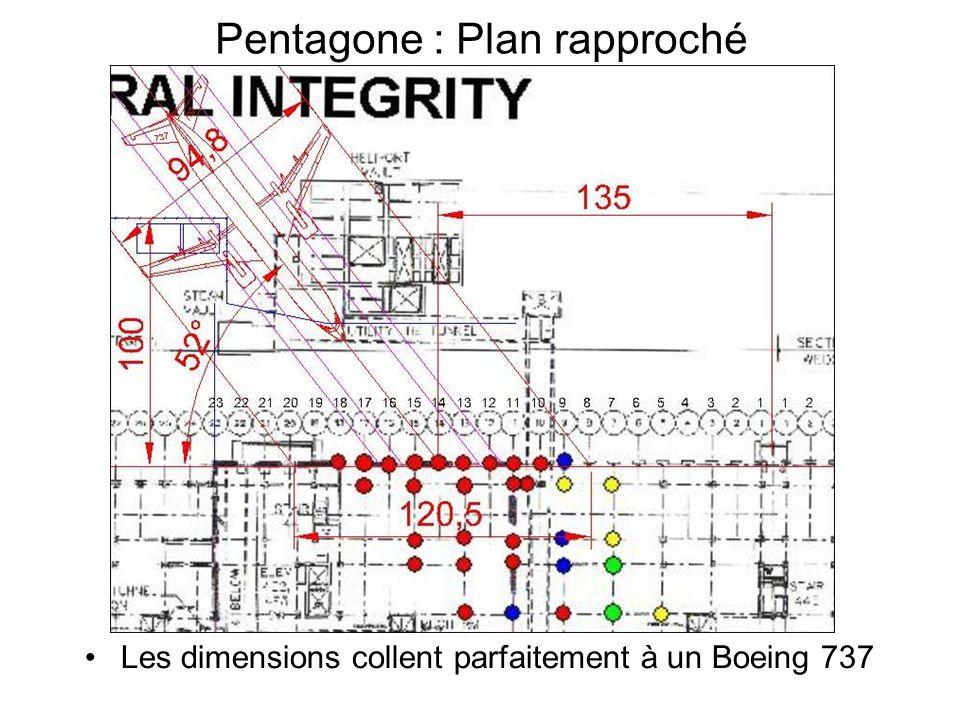 Pentagone : Plan rapproché Les dimensions collent parfaitement à un Boeing 737