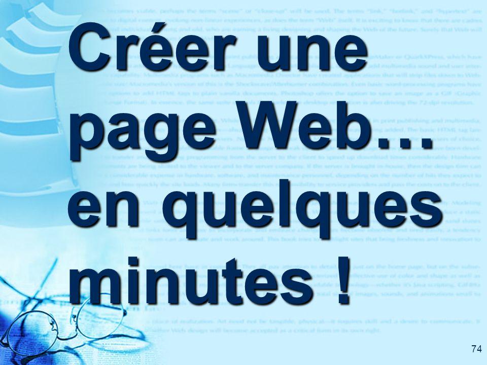 74 Créer une page Web… en quelques minutes !