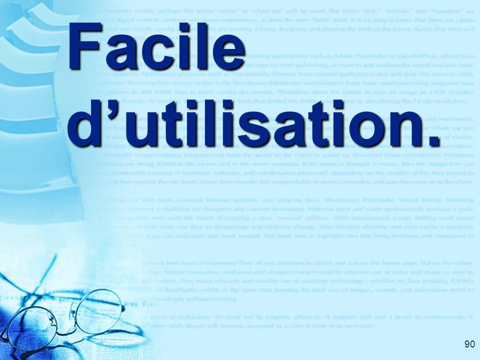 90 Facile dutilisation.