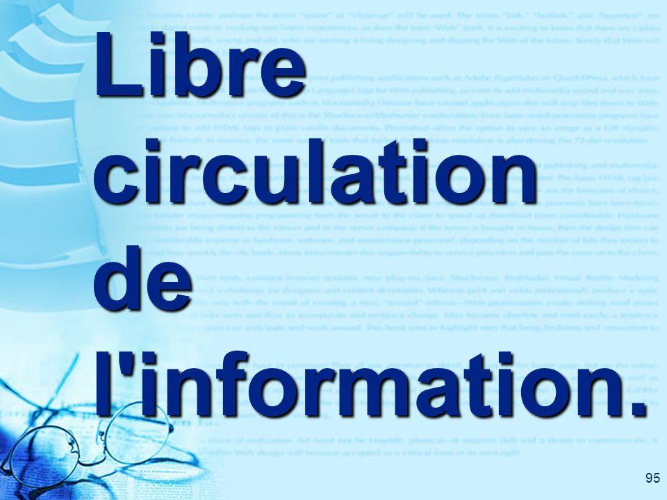 95 Libre circulation de l'information.