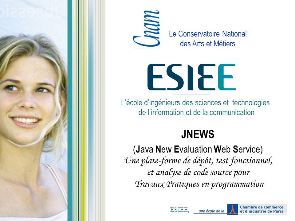 Lécole dingénieurs des sciences et technologies de linformation et de la communication JNEWS ( J ava N ew E valuation W eb S ervice) Une plate-forme d