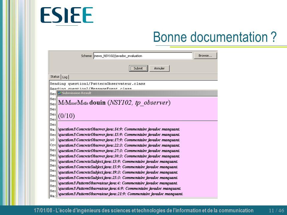 17/01/08 - Lécole dingénieurs des sciences et technologies de linformation et de la communication 11 / 46 Bonne documentation ?