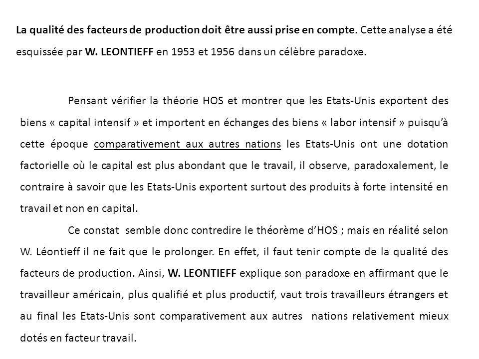 La qualité des facteurs de production doit être aussi prise en compte.