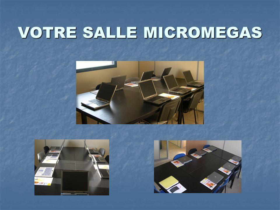 VOTRE SALLE MICROMEGAS