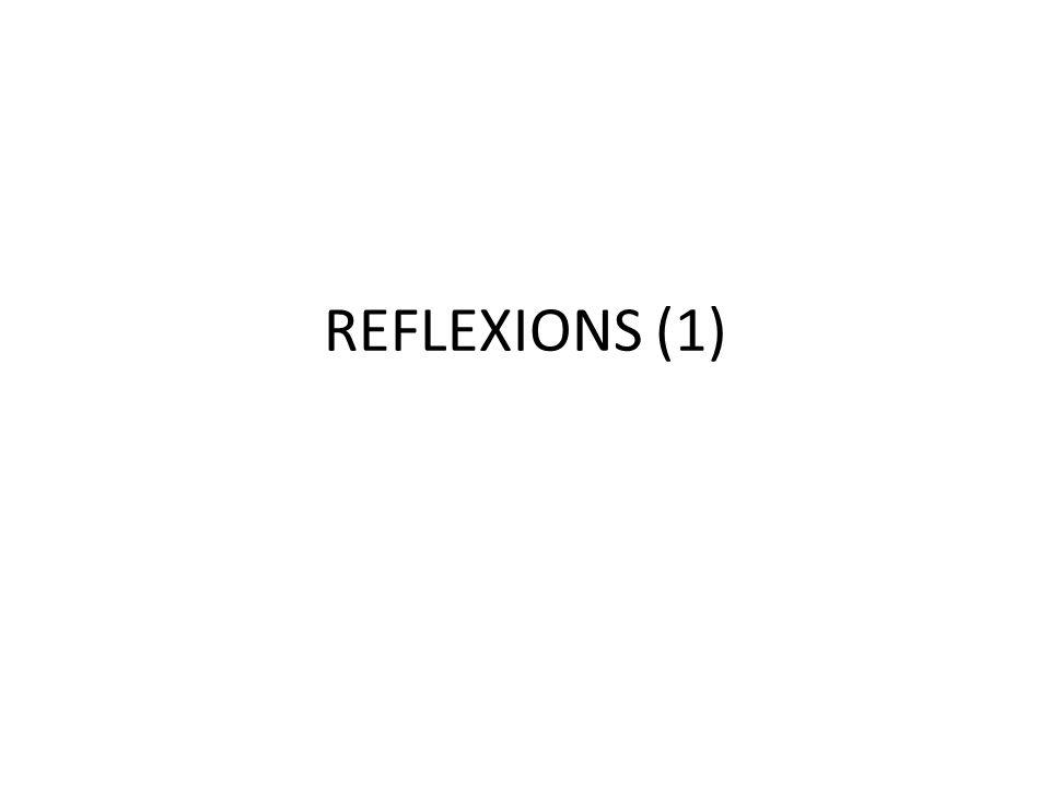 REFLEXIONS (1)