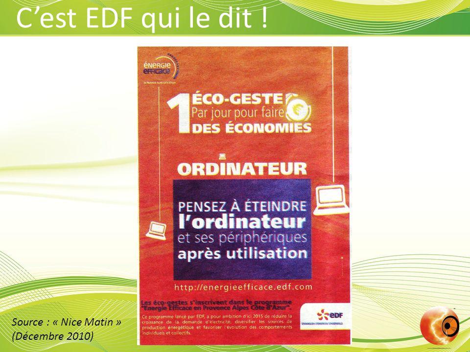 Source : « Nice Matin » (Décembre 2010) Cest EDF qui le dit !