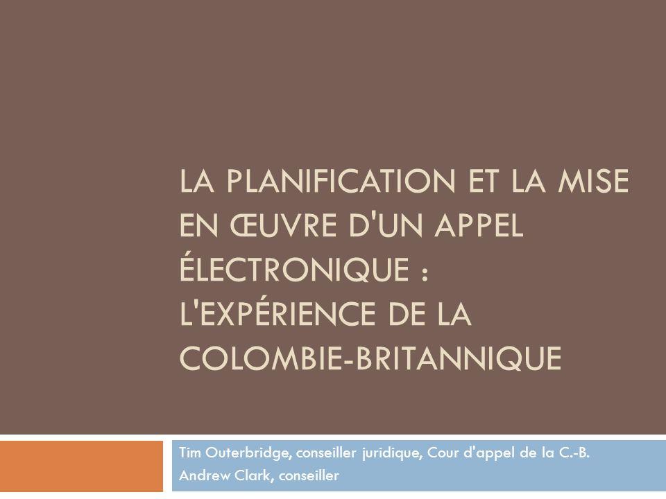 Introduction : Le projet de tribunal électronique de la C.-B.