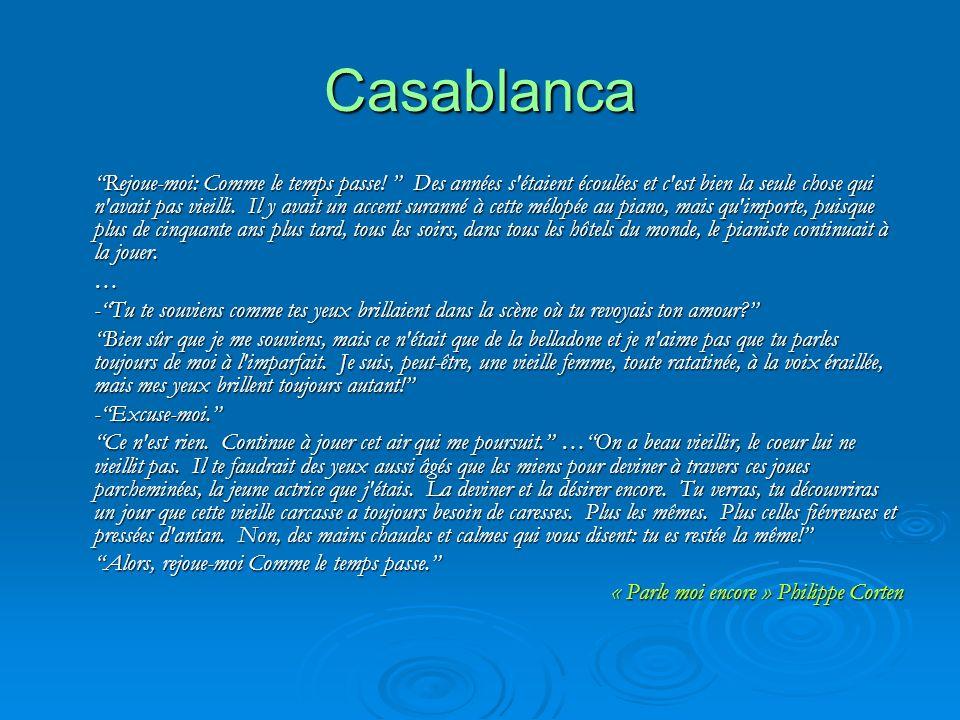 Casablanca Rejoue-moi: Comme le temps passe.