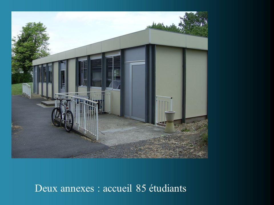 Deux annexes : accueil 85 étudiants