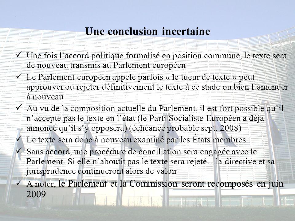 Congrès MAPAR-6 juin 200814 Une conclusion incertaine Une fois laccord politique formalisé en position commune, le texte sera de nouveau transmis au P
