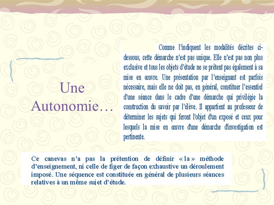 Une Autonomie…