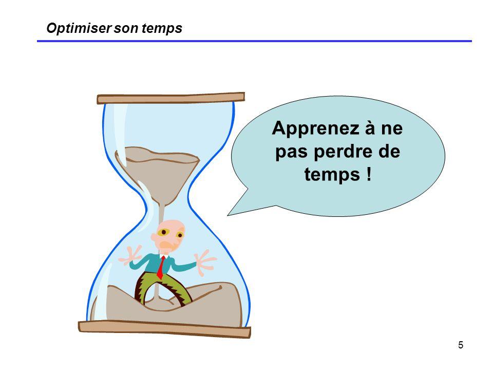 26 Optimiser son temps Les 7 péchés capitaux de la planification du temps (2) Ne pas établir de plans daction avant dagir Ne pas oser faire des choix et les justifier Ne pas se bloquer à lavance des périodes de temps dans son agenda