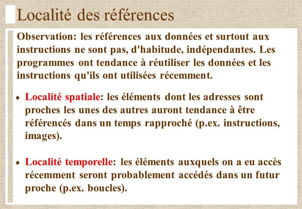 Localité des références Observation: les références aux données et surtout aux instructions ne sont pas, d habitude, indépendantes.