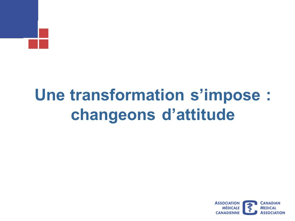Une transformation simpose : changeons dattitude