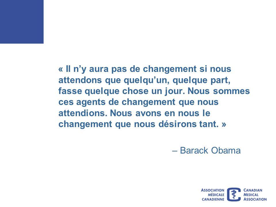 « Il ny aura pas de changement si nous attendons que quelquun, quelque part, fasse quelque chose un jour.
