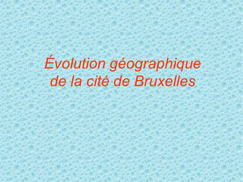 Évolution géographique de la cité de Bruxelles