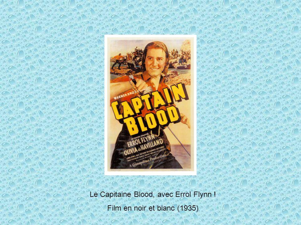 Le Capitaine Blood, avec Errol Flynn ! Film en noir et blanc (1935)