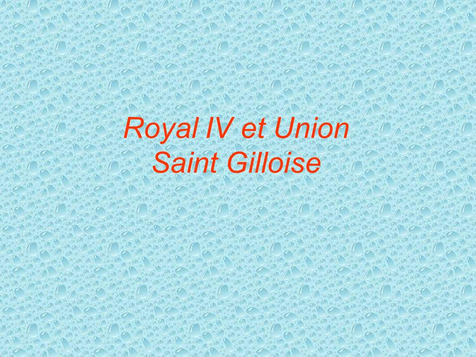 Royal IV et Union Saint Gilloise